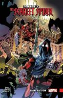 Ben Reilly: Scarlet Spider Vol. 4 - Damnation (Paperback)