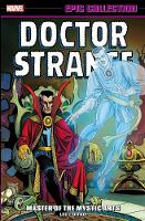 Doctor Strange Epic Collection: Master Of The Mystic Arts (Paperback)