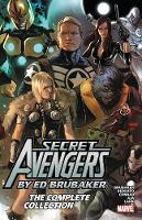 Secret Avengers By Ed Brubaker: The Complete Collection (Paperback)