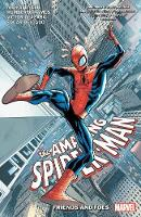 Amazing Spider-man By Nick Spencer Vol. 2: Friends And Foes (Paperback)
