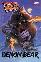 New Mutants: Demon Bear (Paperback)