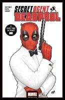 Deadpool: Secret Agent Deadpool (Paperback)
