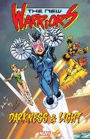 New Warriors: Darkness And Light (Paperback)