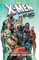 X-men: Reload By Chris Claremont Vol. 1 - The End Of History (Paperback)