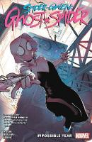 Spider-gwen: Ghost-spider Vol. 2: The Impossible Year (Paperback)