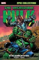 Incredible Hulk Epic Collection: In The Hands Of Hydra (Paperback)