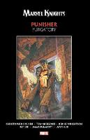 Marvel Knights Punisher By Golden, Sniegoski, & Wrightson: Purgatory (Paperback)