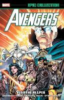 Avengers Epic Collection: Fear The Reaper (Paperback)