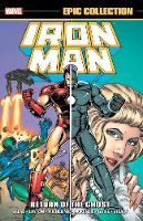 Iron Man Epic Collection: Return Of The Ghost (Paperback)