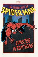 Adventures Of Spider-man: Sinister Intentions (Paperback)