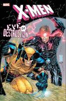 X-men: Eve Of Destruction (Hardback)