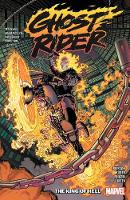 Ghost Rider Vol. 1: King Of Hell (Paperback)