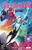 Ghost-spider Vol. 1: Dog Days Are Over (Paperback)