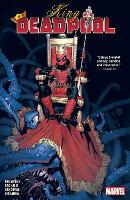 King Deadpool Vol. 1: Hail To The King (Paperback)