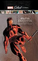 Daredevil: The Man Without Fear Marvel Select Edition (Hardback)