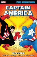 Captain America Epic Collection: The Captain (Paperback)