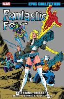 Fantastic Four Epic Collection: This Flame, This Fury (Paperback)