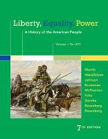 Liberty, Equality, Power: A History of the American People, Volume 1: To 1877 (Paperback)