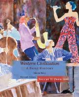 Western Civilization, A Brief History, Volume II (Paperback)