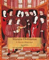 Western Civilization: A Brief History, Volume I (Paperback)
