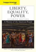 Cengage Advantage Books: Liberty, Equality, Power: A History of the American People (Paperback)