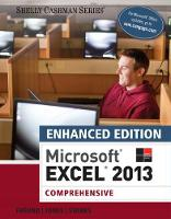 Enhanced Microsoft (R)Excel (R) 2013: Comprehensive (Paperback)