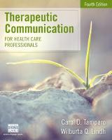 Therapeutic Communication for Health Care Professionals (Paperback)