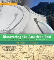 Discovering the American Past: A Look at the Evidence, Volume II: Since 1865 (Hardback)
