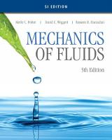 Mechanics of Fluids, SI Edition (Paperback)