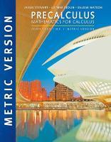 Precalculus: Mathematics for Calculus, International Metric Edition (Paperback)
