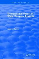 Environmental Impact of Water Resource Projects (Hardback)