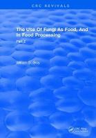 Use Of Fungi As Food: Volume 2 (Hardback)