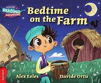 Bedtime on the Farm Red Band - Cambridge Reading Adventures (Paperback)