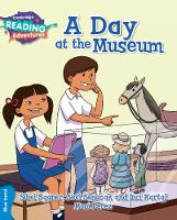A Day at the Museum Blue Band - Cambridge Reading Adventures (Paperback)
