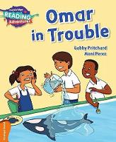 Cambridge Reading Adventures: Omar in Trouble Orange Band (Paperback)