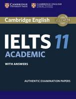 IELTS Practice Tests: Cambridge IELTS 11 Academic Student's Book with Answers: Authentic Examination Papers