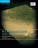 GCSE English Literature AQA: GCSE English Literature for AQA A Christmas Carol Student Book (Paperback)