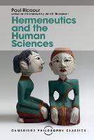 Hermeneutics and the Human Sciences: Essays on Language, Action and Interpretation - Cambridge Philosophy Classics (Paperback)
