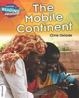 The Mobile Continent White Band - Cambridge Reading Adventures (Paperback)