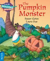 Cambridge Reading Adventures: The Pumpkin Monster Blue Band (Paperback)