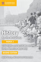 IB Diploma: Civil Rights and Social Movements in the Americas Post-1945