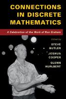Connections in Discrete Mathematics: A Celebration of the Work of Ron Graham (Paperback)