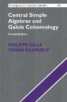 Central Simple Algebras and Galois Cohomology - Cambridge Studies in Advanced Mathematics (Paperback)