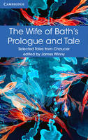 The Wife of Bath's Prologue and Tale - Selected Tales from Chaucer (Paperback)
