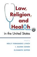 Law, Religion, and Health in the United States (Paperback)