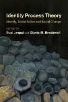 Identity Process Theory: Identity, Social Action and Social Change (Paperback)
