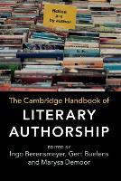 The Cambridge Handbook of Literary Authorship (Paperback)