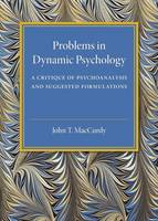 Problems in Dynamic Psychology: A Critique of Psychoanalysis and Suggested Formulations (Paperback)