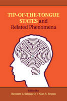 Tip-of-the-Tongue States and Related Phenomena (Paperback)