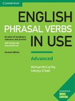 English Phrasal Verbs in Use Advanced Book with Answers: Vocabulary Reference and Practice (Paperback)